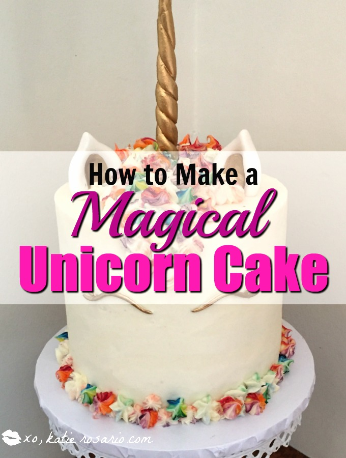 How to Make a Magical Unicorn Cake